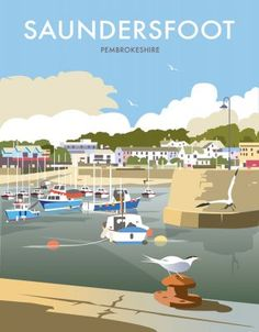 East Urban Home A stunning design of Saundersfoot by talented artist, Dave Thompson. Thompson's art revisits a classic era of poster design, taking many elements of popular travel art, while remaining current and vibrant. Art Deco Posters, Cool Posters, Poster Prints, Art Prints, British Travel, British Seaside, Chamonix Mont Blanc, Tourism Poster, Kunst Poster