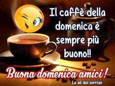 Il caffè della domenica è semprepiù buono!!Se anche tu la pensi come questa immagine condividila con i tuoi amici ed auguragli una buona e felice domenica