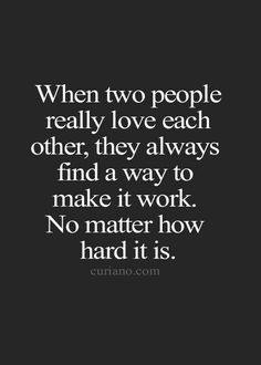 TRUTH.... BUT U CAN'T BE. THE ONLY ONE TRYING , WHILE THE OTHER DOESN'T CARE IT WILL NEVER WORK SO IF U FIND YOUR SELF IN A POSITION LIKE THAT JUST LET GO U WASTING YOUR TIME...