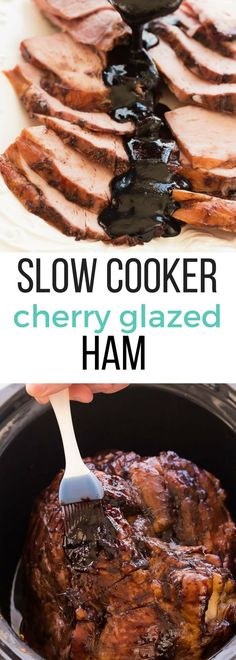 This Slow Cooker Balsamic Cherry Glazed Ham couldn't be easier – the meat is so … This Slow Cooker Balsamic Cherry Glazed Ham couldn't be easier – the meat is so juicy and the glaze is sweet and tangy! Perfect for ANY holiday! Step by step recipe video Crock Pot Slow Cooker, Slow Cooker Recipes, Crockpot Ideas, Cherry Glazed Ham Recipe, Ham Recipes, Cooking Recipes, Cookbook Recipes, Ham Glaze, Glaze Recipe