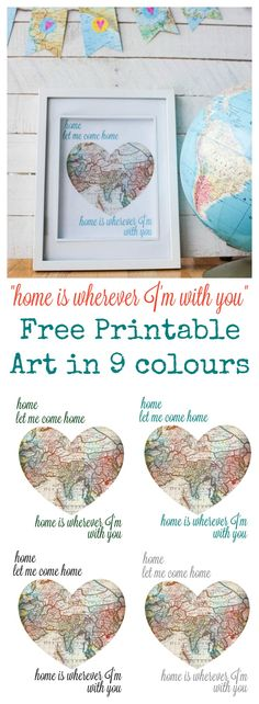 Free Printable Art Home is Wherever I'm With You available in 9 colours at thehappyhousie.com