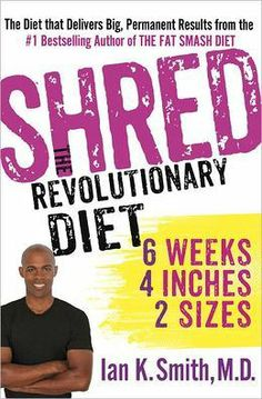 Shred the revolutionary diet by Dr. Ian Smith coined the 6 weeks 4 inches 2 sizes diet http://rachaelrayweightloss.org/shred-diet/