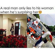 """Even then he doesnt need to lie -.- no man should ever lie to his girl and if he does hes no """"man"""" at all."""