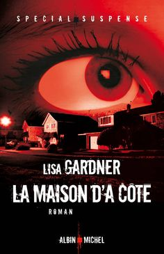 « La maison d'à côté » de Lisa Gardner