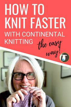 What if you could knit faster and improve your knitting just by changing the way you hold your yarn? Learn how with the Continental knitting method in this easy how-to video. Knitting Basics, Knitting Help, Knitting Stiches, Vogue Knitting, Easy Knitting Patterns, Circular Knitting Needles, Knitting Videos, Knitting For Beginners, Loom Knitting
