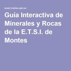 Guía Interactiva de Minerales y Rocas de la E.T.S.I. de Montes