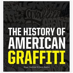 The History of American Graffiti, $26, now featured on Fab.