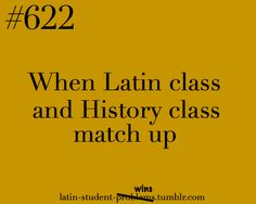 Where Latin students can vent and rejoice! Ecce Romani, Teaching Latin, Latin Quotes, Latin Language, Student Problems, Teacher Memes, History Class, Student Life, Smart People