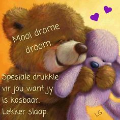 Good Night Blessings, Good Night Wishes, Good Night Sweet Dreams, Good Night Quotes, Good Morning Good Night, Good Night Sleep Tight, Evening Quotes, Teddy Bear Pictures, Afrikaanse Quotes
