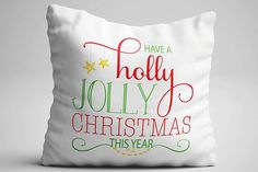 Have a Holly Jolly Christmas Throw Pillow   ninety6nine
