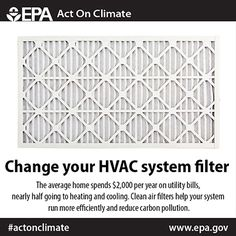 Change your HVAC filter regularly to ensure your system is running efficiently and #ActOnClimate.