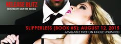 Books,Chocolate and Lipgloss: ❤❤RELEASE DAY BLITZ SLIPPERLESS (BOOK #5) BY SLOAN STORM❤❤