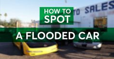 Tips On How To Spot A Flooded Car For Sale #Consumer_Reports #Honda