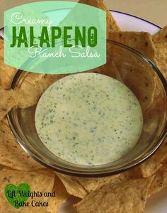 Lift Weights and Bake Cakes: Creamy JALAPENO Ranch Salsa