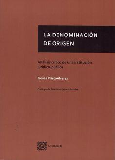 La denominación de origen / Tomás Prieto Álvarez Editorial Comares, 2019 Editorial, Cards Against Humanity, June
