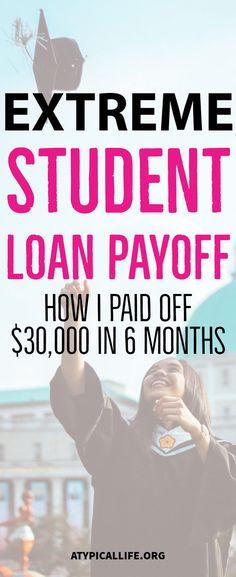Extreme student loan debt payoff. How I paid off $30,000 in student loan debt in 6 months by becoming an expat. Crush debt | emergency fund | college | university | federal student loans