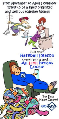 Tampa Bay Rays Fan. Yep...the Laundry is piling up. But I love Rays Baseball so much better! GO RAYS!