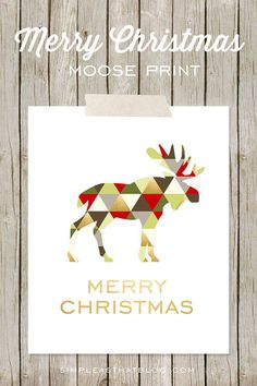 Free Merry Christmas Geometric Moose Print. Perfect for home decor or gift giving this holiday season.