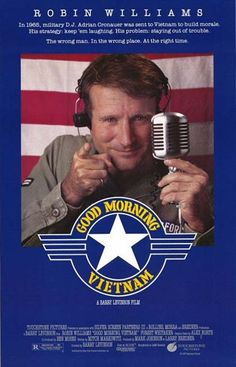 Good Morning, Vietnam by Barry Levinson