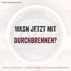 """Gefällt 1,340 Mal, 52 Kommentare - Schwarzer Kaffee (Eric Schwarzer.kaffee) auf Instagram: """"#schwarzerkaffee#sprüche#humor#love#facebook#twitter#cute#follow#instalike#happy#friends#like4like#girl#boy#smile#laugh#igers#instafun#picoftheday#coffee…"""""""