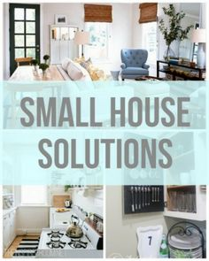 Small House Solutions - some great advice for making the most of a small space: opening it up visually and keeping it stylish at the same time.