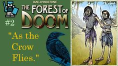 "The Forest Of Doom. #2: ""As the Crow Flies."" [HD]"
