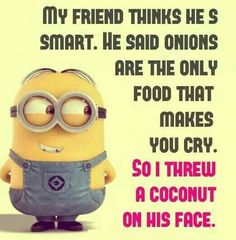 trendy ideas for funny friends humor laughter minions quotes Funny Minion Pictures, Funny Minion Memes, Minions Quotes, Funny Images, Minion Humor, Funny Pics, Minion Love Quotes, Minion Sayings, Funny Stuff