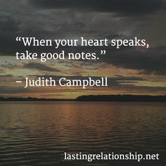 """""""When your heart speaks, take good notes. Good Notes, Your Heart, Motivational Quotes, Relationship, Motivational Life Quotes, Motivation Quotes, Motivational Quites, Relationships, Motivational Words"""