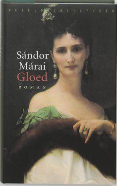 """""""Gloed"""" van Sándor Márai (oorspronkelijk gepubliceerd in 1942) is een prachtig verhaal over de kracht van vriendschap tussen twee mannen uit twee totaal verschillende werelden. Bijzonder boek en ooit prachtig bewerkt voor toneel."""