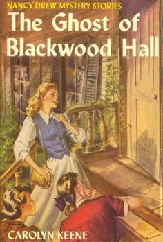 The Ghost of Blackwood Hall (Nancy Drew Mystery Stories # originally published by Carolyn Keene.----the first book i remember receiving as a gift.was for my ninth birthday, over half a century ago. Nancy Drew Mystery Stories, Nancy Drew Mysteries, Mystery Books, I Love Books, Good Books, Books To Read, My Books, Library Books, Nancy Drew Books