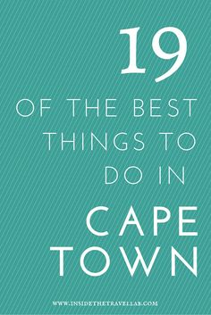 Love number six! >19 of the Best Things To Do in Cape Town South Africa via @insidetravellab