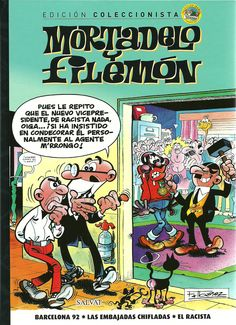 "Francisco Ibáñez. ""Mortadelo y Filemón: Barcelona 92. Las embajadas chifladas. El racista."" Editorial Salvat (9)"