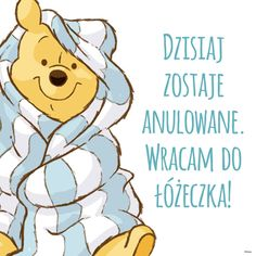 Today is cancelled. I'm going back to bed. Winnie the Pooh. Today is cancelled. I'm going back to bed. Winnie the Pooh. Winnie The Pooh Quotes, Winnie The Pooh Friends, Piglet Quotes, Winnie The Pooh Pictures, Good Morning Happy, Good Morning Picture, Morning Pictures, Morning Images, Morning Quotes