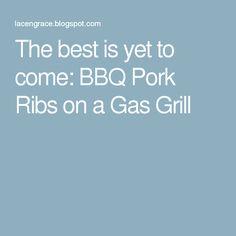 Pork rib recipes gas grill