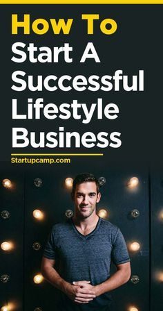 How to Start a Successful Lifestyle Business, from Startup Camp