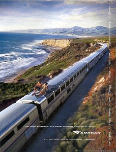 AMTRAK - The coast starlight It's almost an entire vacation in itself. Los Angeles - Seatle