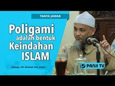 Tanya Jawab : Poligami adalah Bentuk Keindahan Islam - Ustadz Ali Ahmad - YouTube