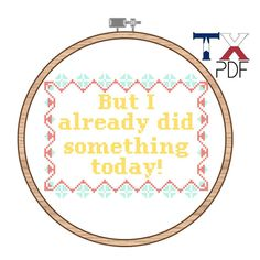 But I Already Did Something Today - Unbreakable Kimmy Schmidt Cross Stitch Pattern