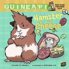 Guinea Pig, Pet Shop Private Eye Vol. 1: Hamster and Cheese
