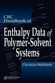 CRC Handbook of Enthalpy Data of Polymer-Solvent Systems; Christian Wohlfarth; Hardback