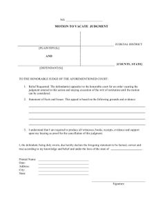 For people who are requesting that a judgment be overturned and vacated, this free, printable form can be used for official motion records. Free to download and print