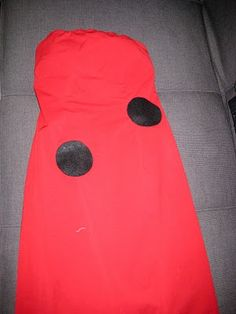 Lady Bug Costume - Red dress and cut out black felt dots! Maybe add a black head band with antennas!
