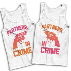 Partners In Crime Best Friends Tees by AwesomeBestFriendsTs #tanktops