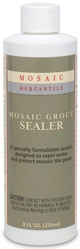Mosaic Grout Sealer-8 Ounces | SongbirdCrafts - Clay, Metal, Glass  Stone on ArtFire
