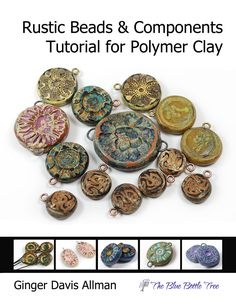 Learn to make rustic polymer clay beads with the Rustic Beads Tutorial. Perfect for vintage, ethnic, tribal, boho, or assemblage jewelry. Very popular!