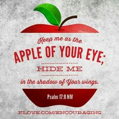 You are the apple of His eye  Quotes, Pictures