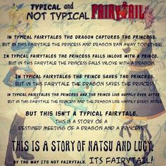 """""""This isn't a typical fairytale. This is a story of a destined meeting of a Dragon & a Princess. This is a story of Natsu & Lucy."""""""