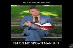 Grown Man S***
