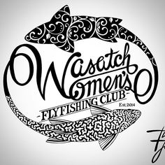 New logo made to order for the Wasatch Women's Fly Fishing Club. #flyfishing #flytying #logo #trout #troutart #fishart #brooktrout