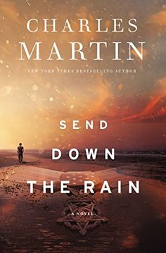 Send Down the Rain: New from the author of The Mountains ... https://smile.amazon.com/dp/B072TN1NF2/ref=cm_sw_r_pi_dp_U_x_OaLtBb3KH1J7S